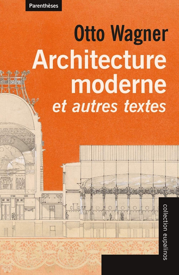 cover_fach_otto_wagner_architecture_moderne_traduit_par_martine_sgard