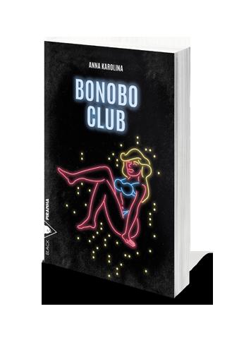 Bonobo Club, Anna Karolina, Piranha, 2017