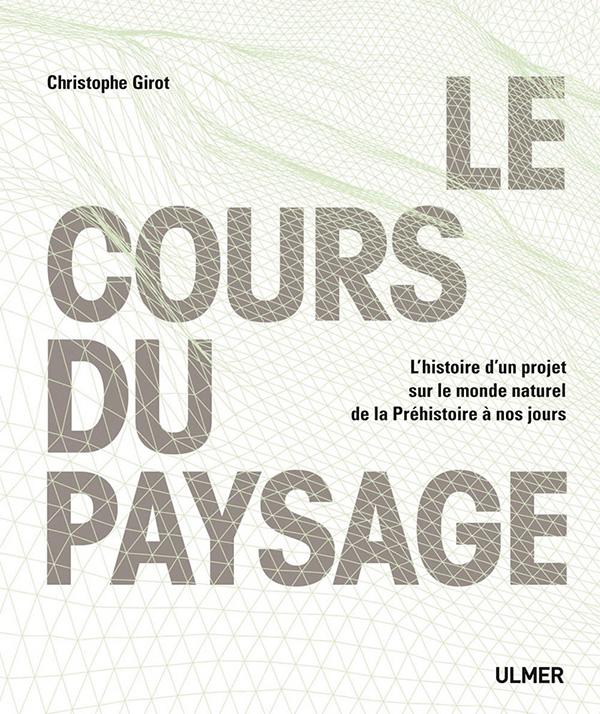 fach_le_cours_de_paysage_christophe_girot_traduit_par_martine_sgard
